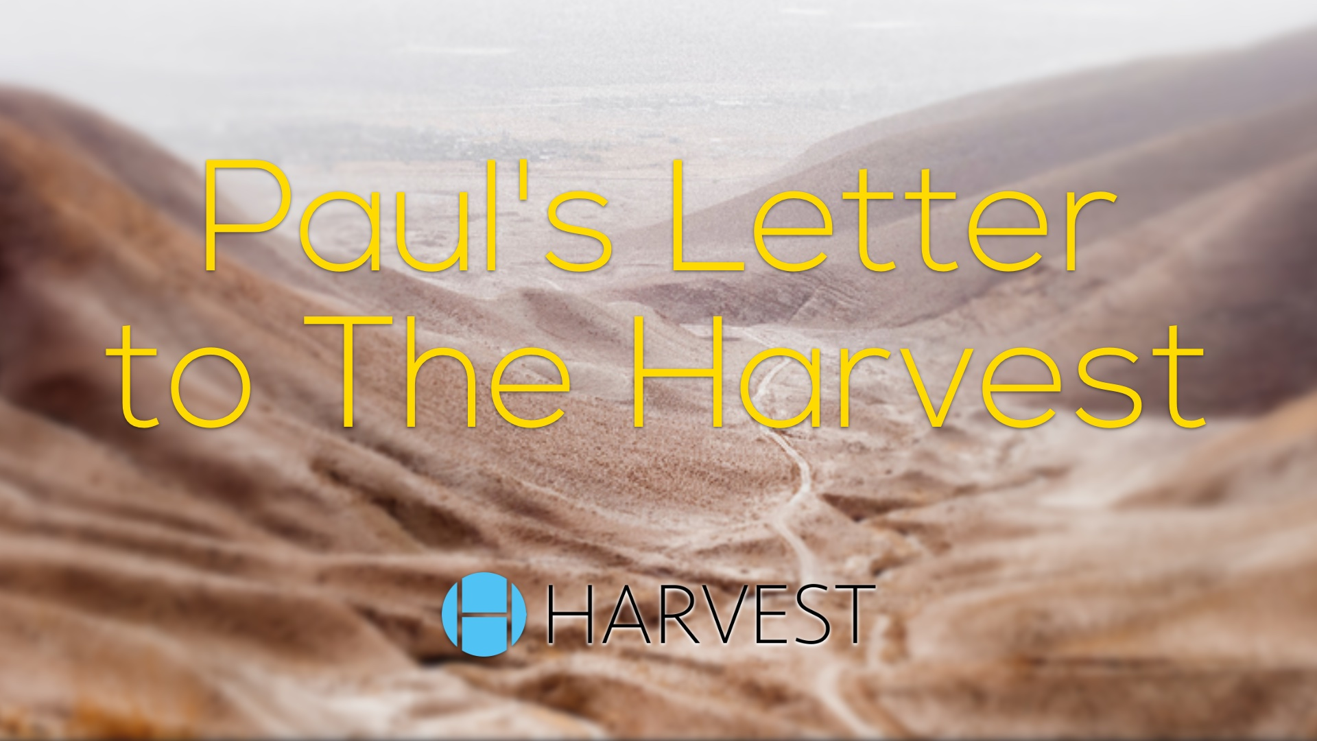 The Apostle Paul's Instructions to Harvest