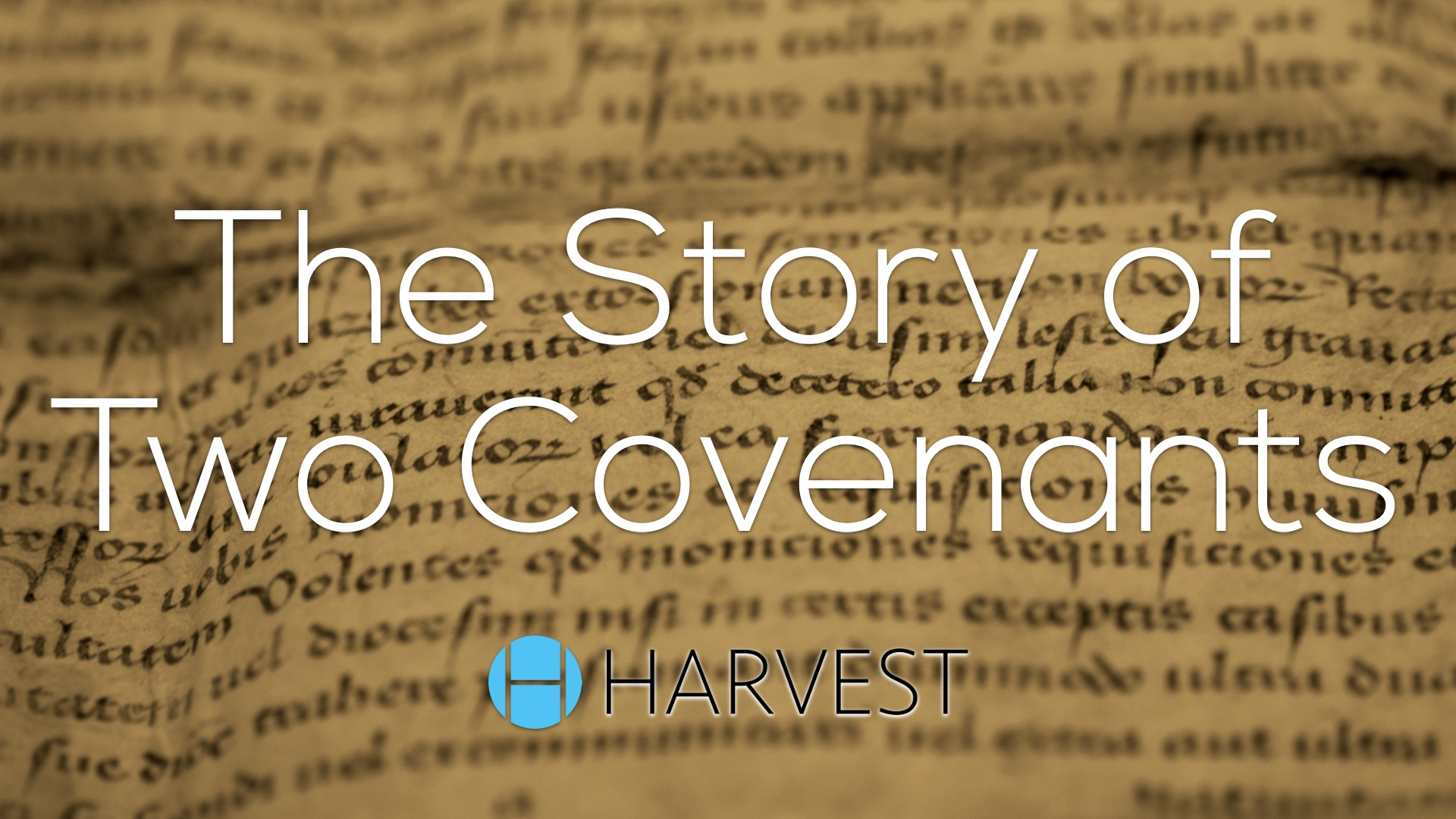 The Story of Two Covenants