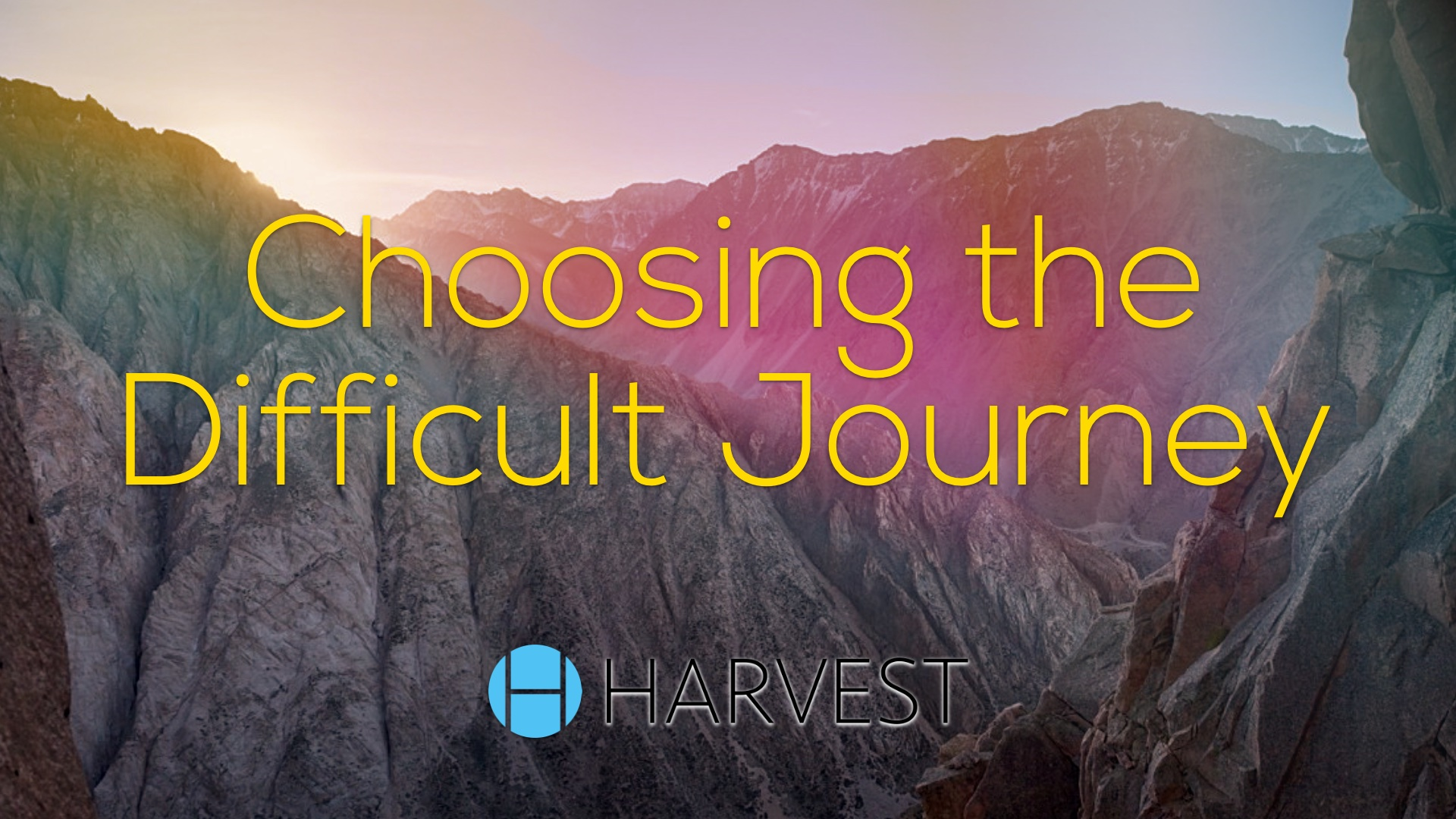 Choosing the Difficult Journey